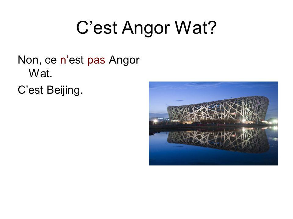 C'est Angor Wat? Non, ce n'est pas Angor Wat. C'est Beijing.