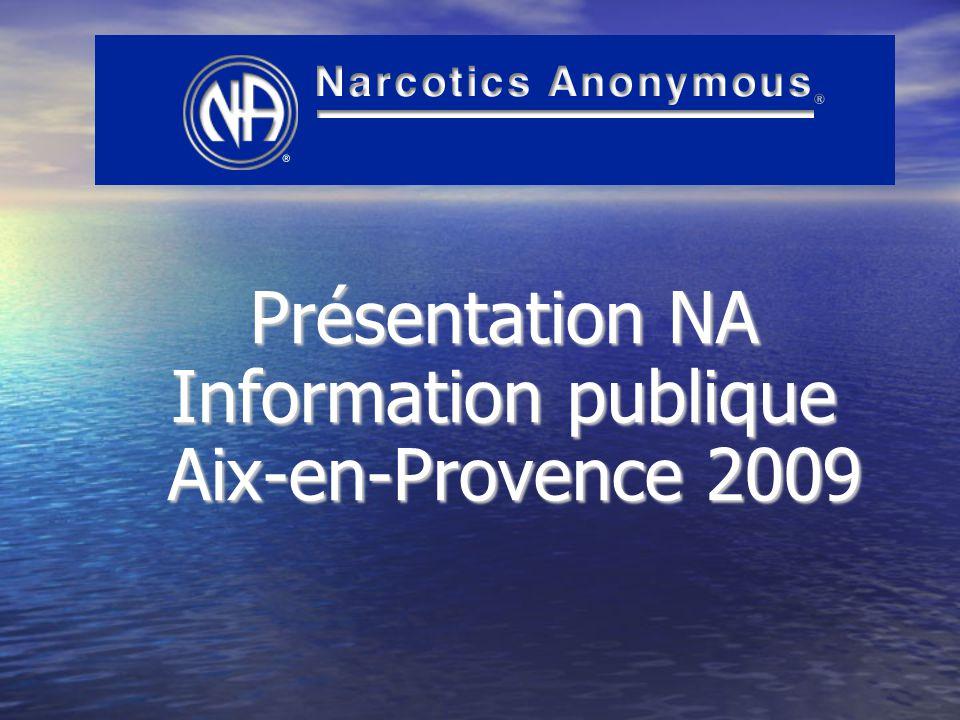 Présentation NA Information publique Aix-en-Provence 2009 Aix-en-Provence 2009