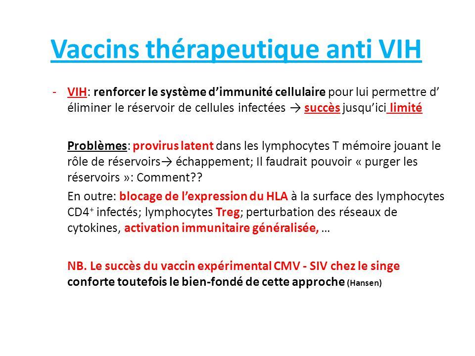 Vaccins thérapeutique anti VIH -VIH: renforcer le système d'immunité cellulaire pour lui permettre d' éliminer le réservoir de cellules infectées → su