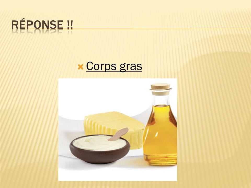  Corps gras