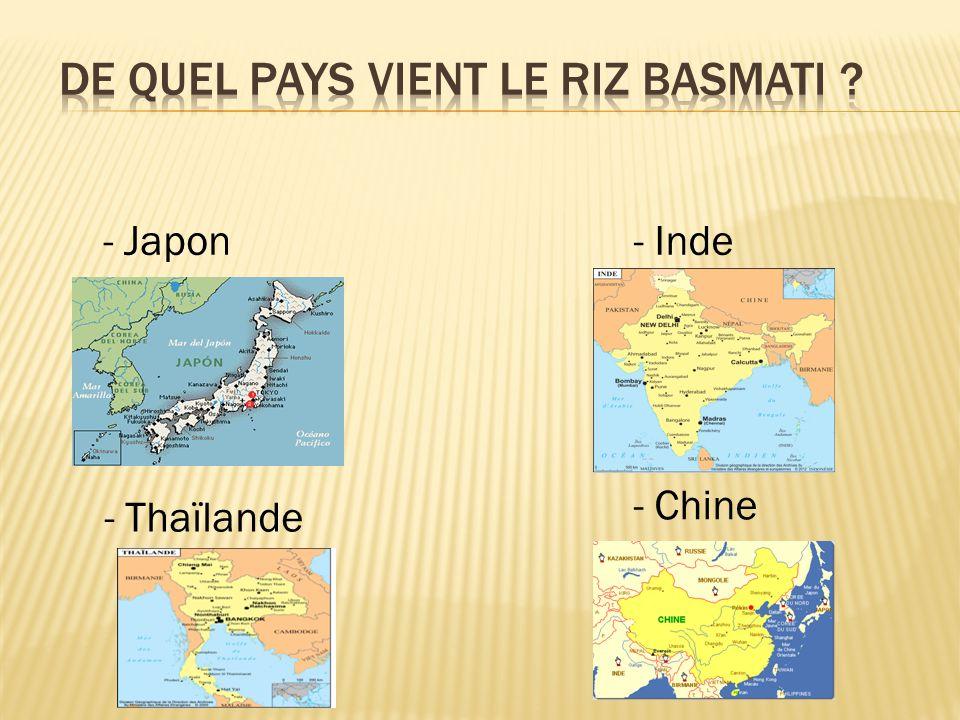 - Japon - Chine - Inde - Thaïlande
