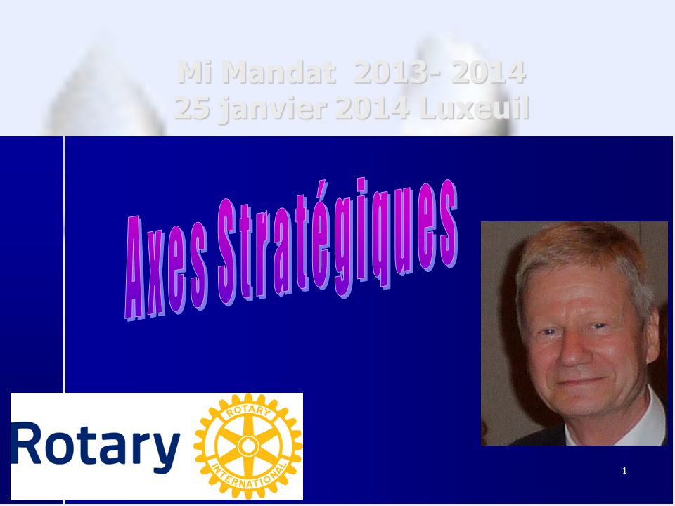 1 Mi Mandat 2013- 2014 25 janvier 2014 Luxeuil 1