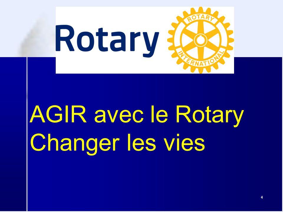 4 AGIR avec le Rotary Changer les vies