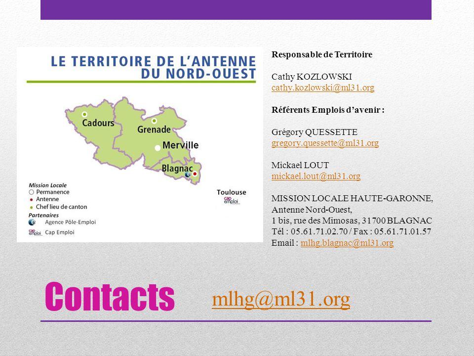 Contacts Responsable de Territoire Cathy KOZLOWSKI cathy.kozlowski@ml31.org Référents Emplois d'avenir : Grégory QUESSETTE gregory.quessette@ml31.org Mickael LOUT mickael.lout@ml31.org MISSION LOCALE HAUTE-GARONNE, Antenne Nord-Ouest, 1 bis, rue des Mimosas, 31700 BLAGNAC Tél : 05.61.71.02.70 / Fax : 05.61.71.01.57 Email : mlhg.blagnac@ml31.orgmlhg.blagnac@ml31.org mlhg@ml31.org