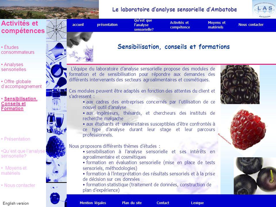 L'équipe du laboratoire d'analyse sensorielle propose des modules de formation et de sensibilisation pour répondre aux demandes des différents intervenants des secteurs agroalimentaires et cosmétiques.