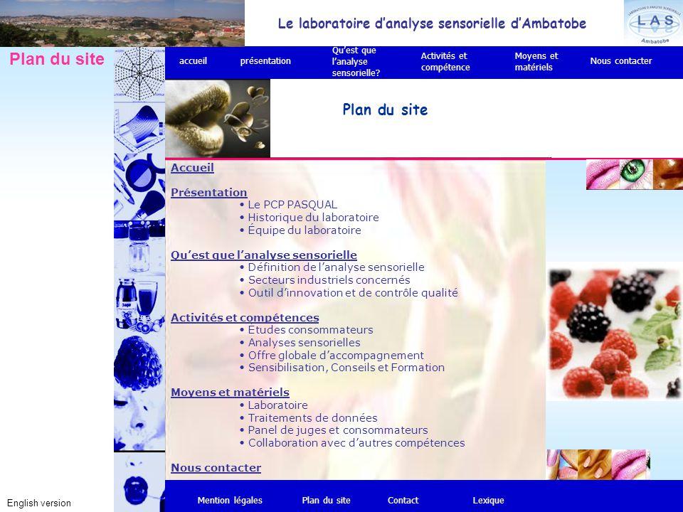 Accueil Présentation Le PCP PASQUAL Historique du laboratoire Équipe du laboratoire Qu'est que l'analyse sensorielle Définition de l'analyse sensoriel