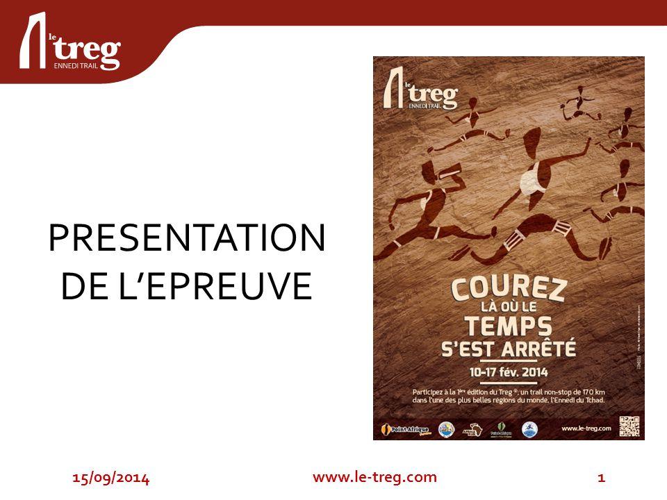 PRESENTATION DE L'EPREUVE 15/09/20141www.le-treg.com