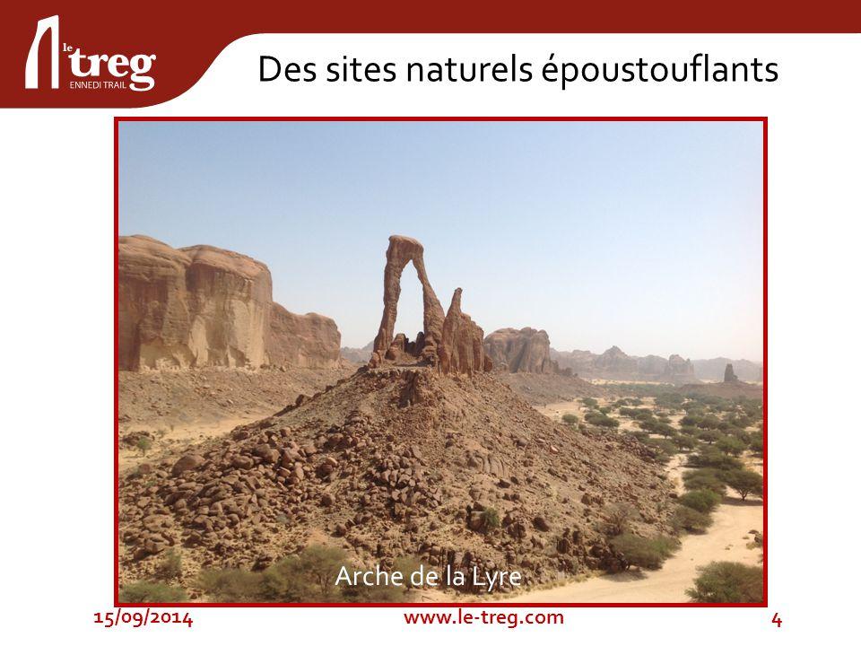 15/09/20144 www.le-treg.com Des sites naturels époustouflants Arche de la Lyre