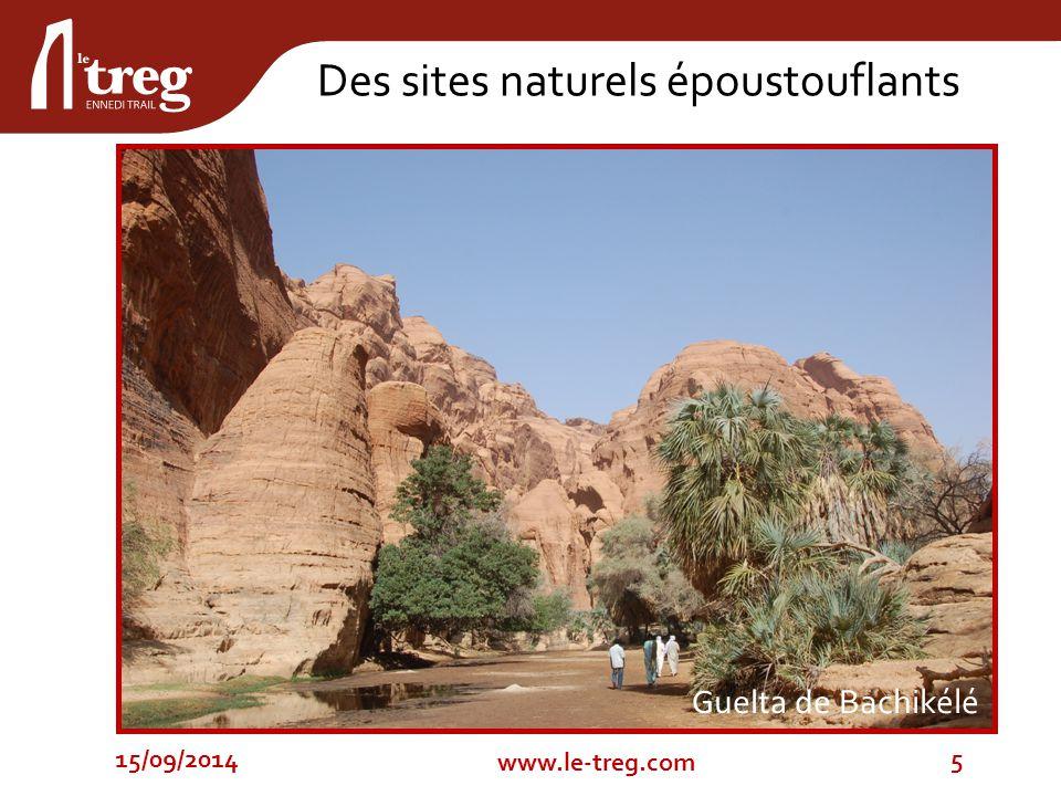 Guelta de Bachikélé 15/09/20145 www.le-treg.com Des sites naturels époustouflants