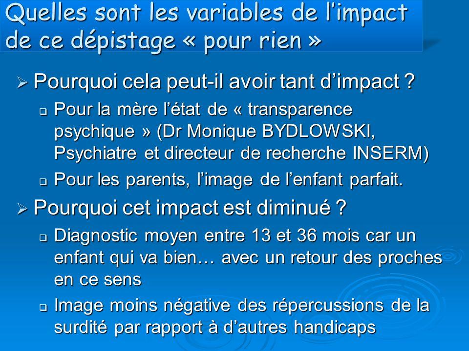 Quelles sont les variables de l'impact de ce dépistage « pour rien »  Pourquoi cela peut-il avoir tant d'impact ?  Pour la mère l'état de « transpar