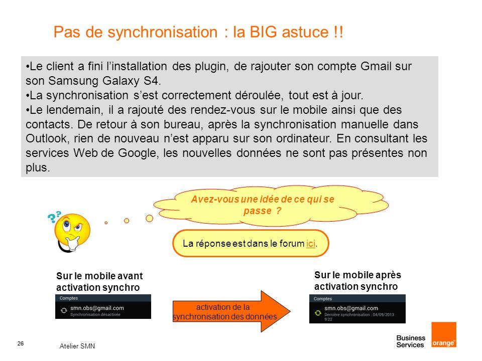 26 Atelier SMN 26 Pas de synchronisation : la BIG astuce !.