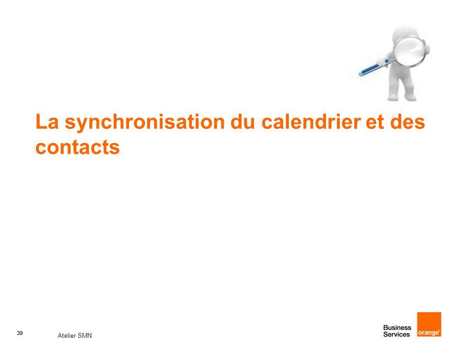 39 Atelier SMN 39 La synchronisation du calendrier et des contacts