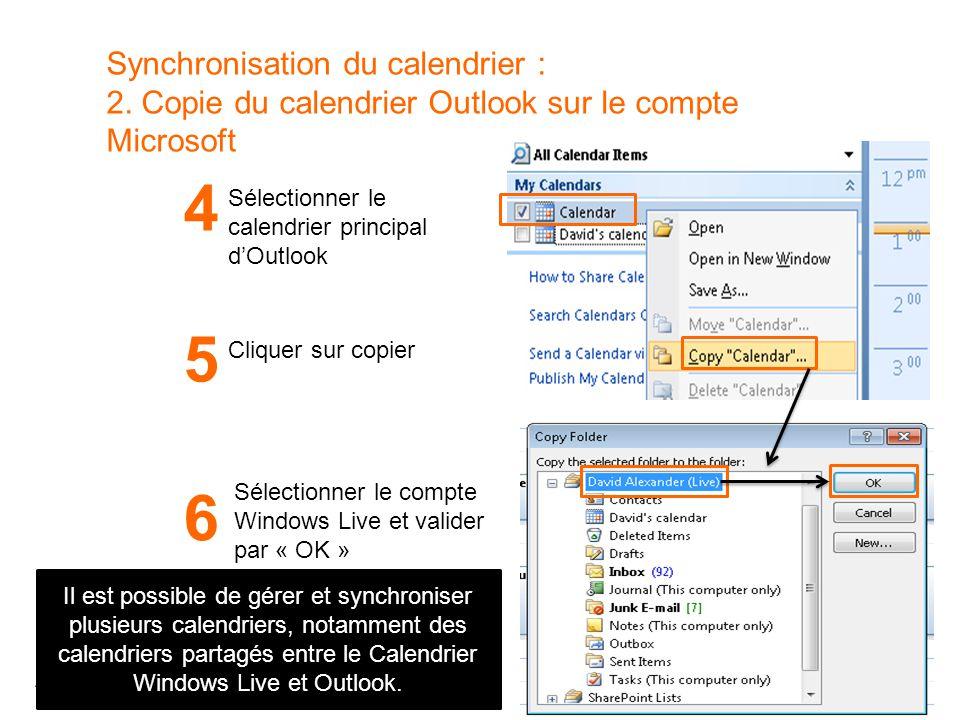 41 Atelier SMN 41 Synchronisation du calendrier : 2. Copie du calendrier Outlook sur le compte Microsoft Sélectionner le calendrier principal d'Outloo