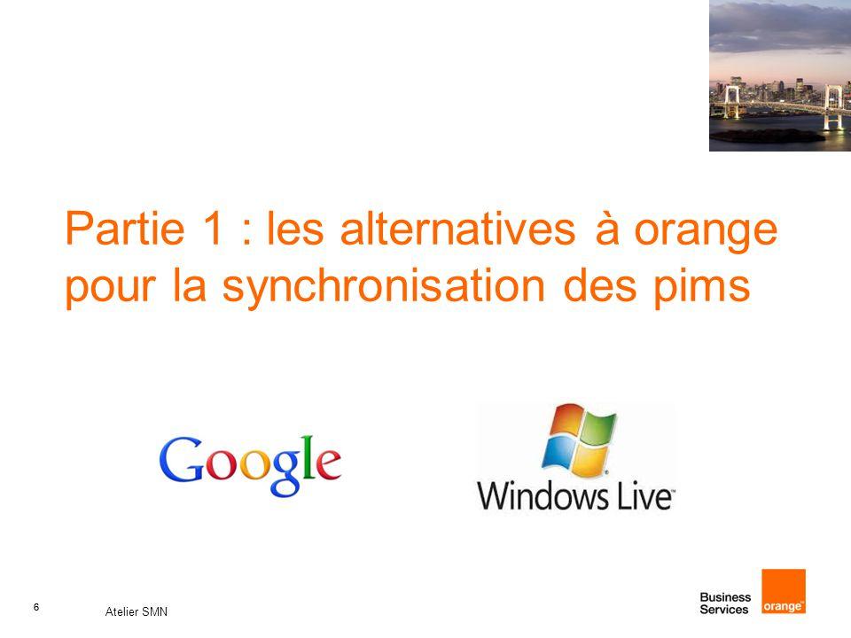 6 Atelier SMN 6 Partie 1 : les alternatives à orange pour la synchronisation des pims