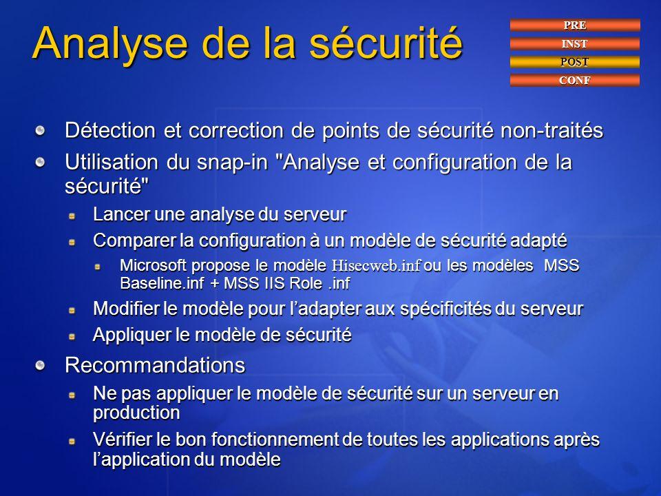 Analyse de la sécurité Détection et correction de points de sécurité non-traités Utilisation du snap-in