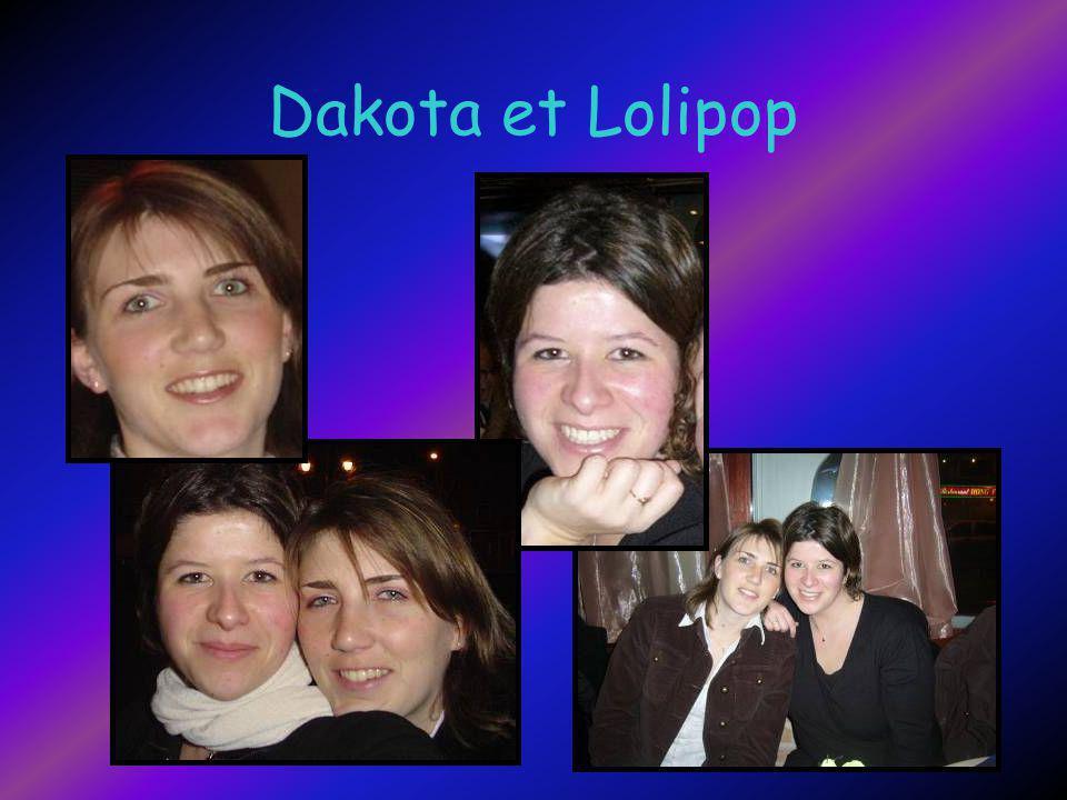 Dakota et Lolipop