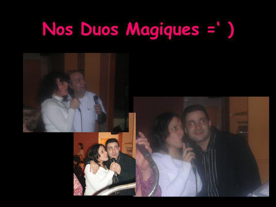 Nos Duos Magiques =' )