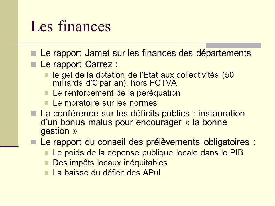 Les finances Le rapport Jamet sur les finances des départements Le rapport Carrez : le gel de la dotation de l'Etat aux collectivités (50 milliards d'