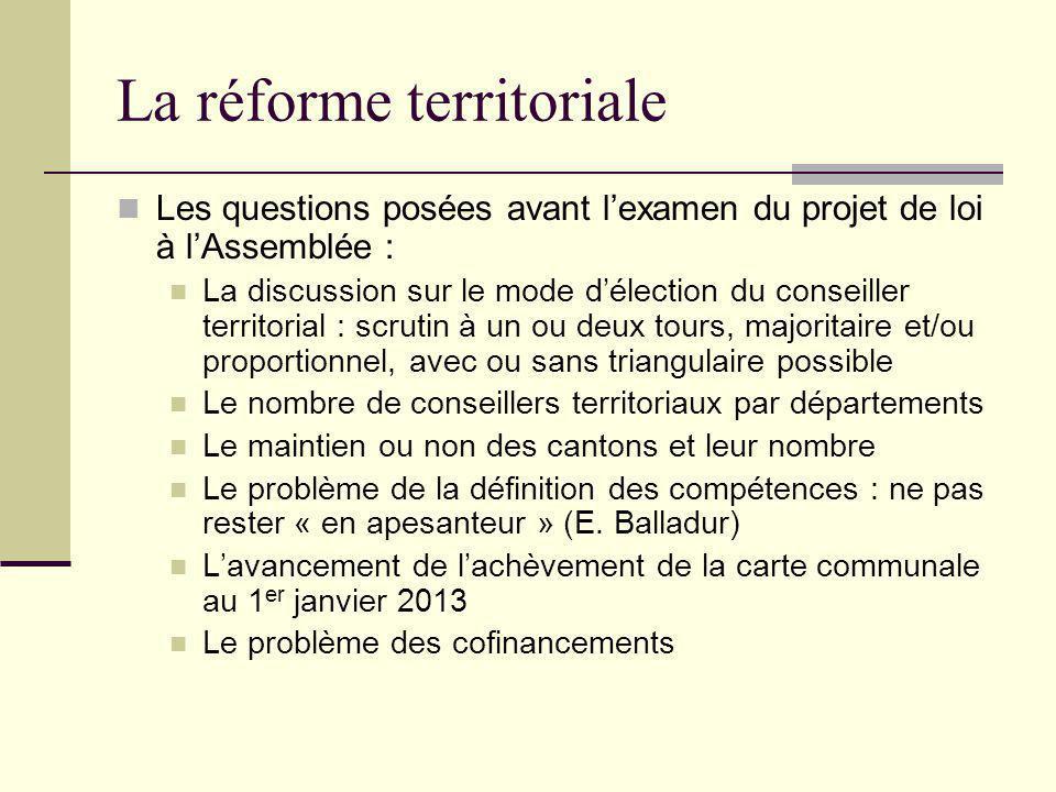 La réforme territoriale 12 mai : examen du texte en commission des lois 25 mai : présentation du texte à l'Assemblée pour 50 heures de débats Discussion générale de 19h06 soit la plus longue de la V ème République.