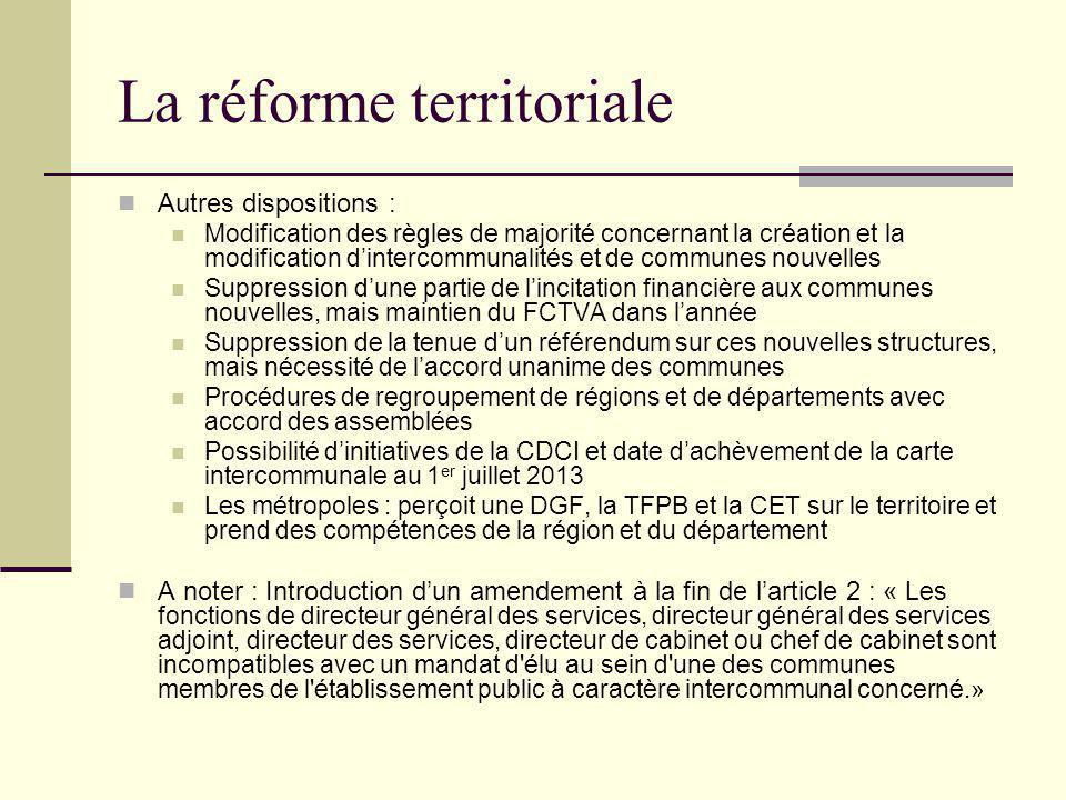 La réforme territoriale Autres dispositions : Modification des règles de majorité concernant la création et la modification d'intercommunalités et de