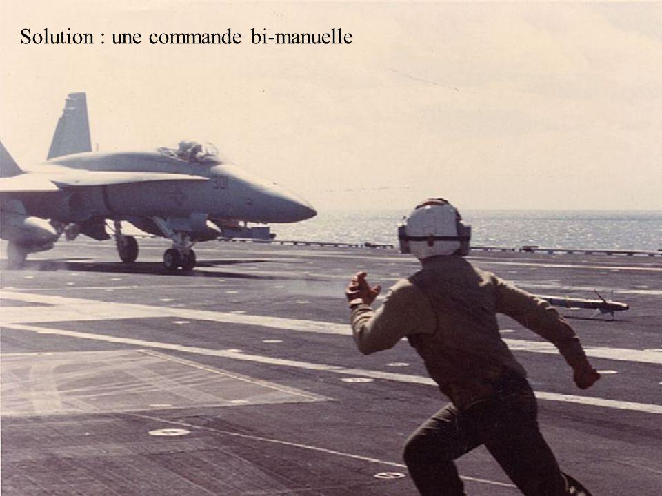 Solution : une commande bi-manuelle
