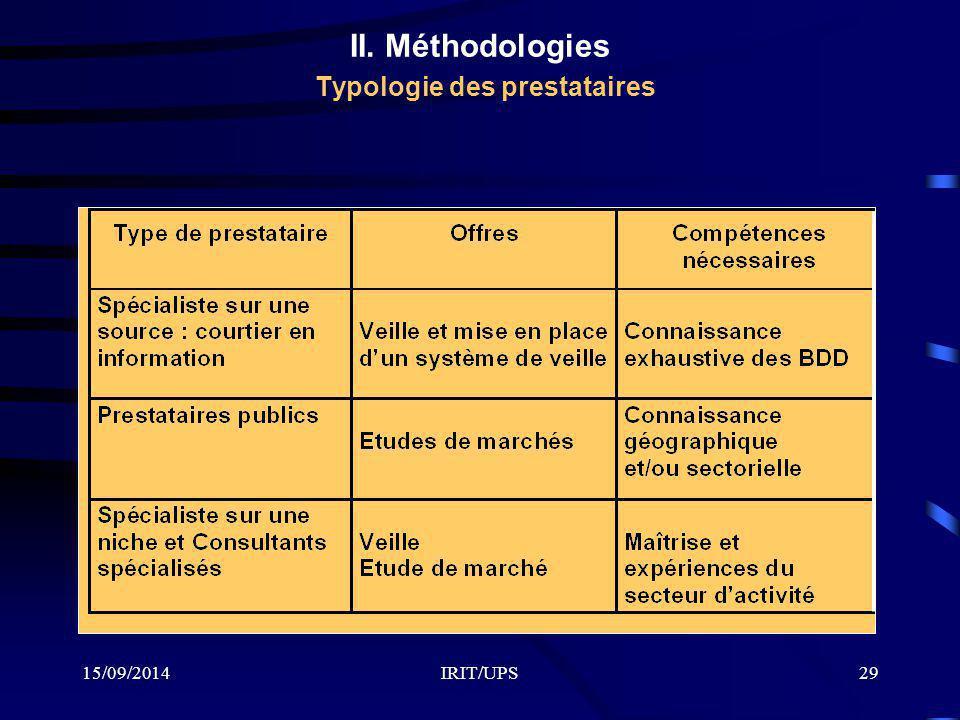 15/09/2014IRIT/UPS29 II. Méthodologies Typologie des prestataires