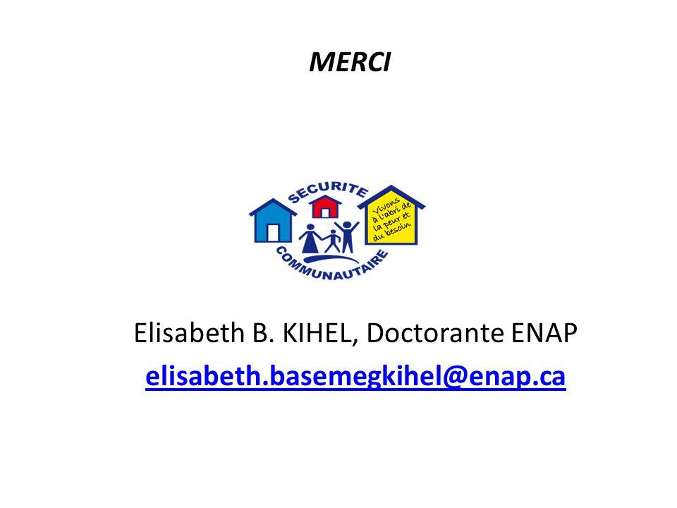 MERCI Elisabeth B. KIHEL, Doctorante ENAP elisabeth.basemegkihel@enap.ca