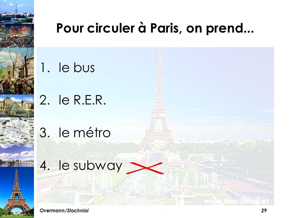 28Overmann/Stochniol Les curiosités à Paris sont...