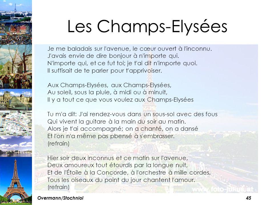44Overmann/Stochniol A vous . Ecoutez la chanson Les Champs- Elysées de Joe Dassin (1970).
