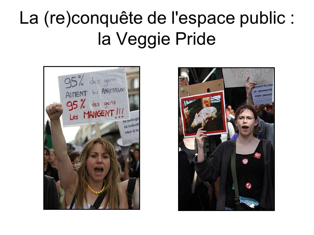 La (re)conquête de l espace public : la Veggie Pride