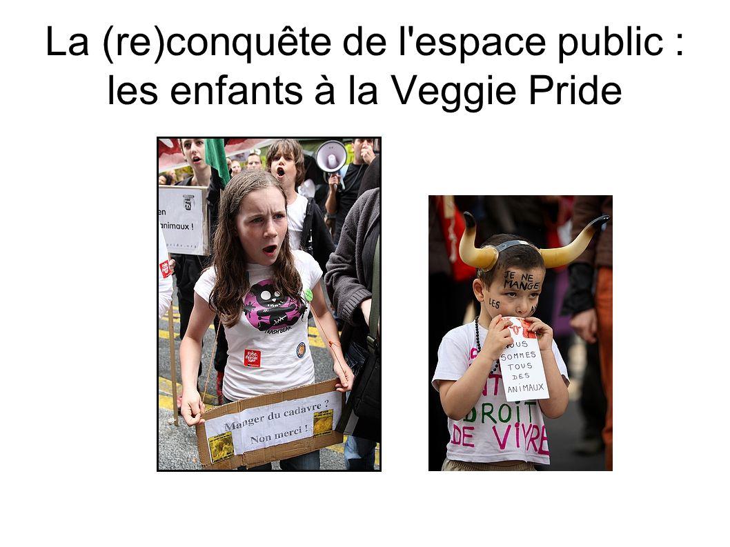 La (re)conquête de l espace public : les enfants à la Veggie Pride
