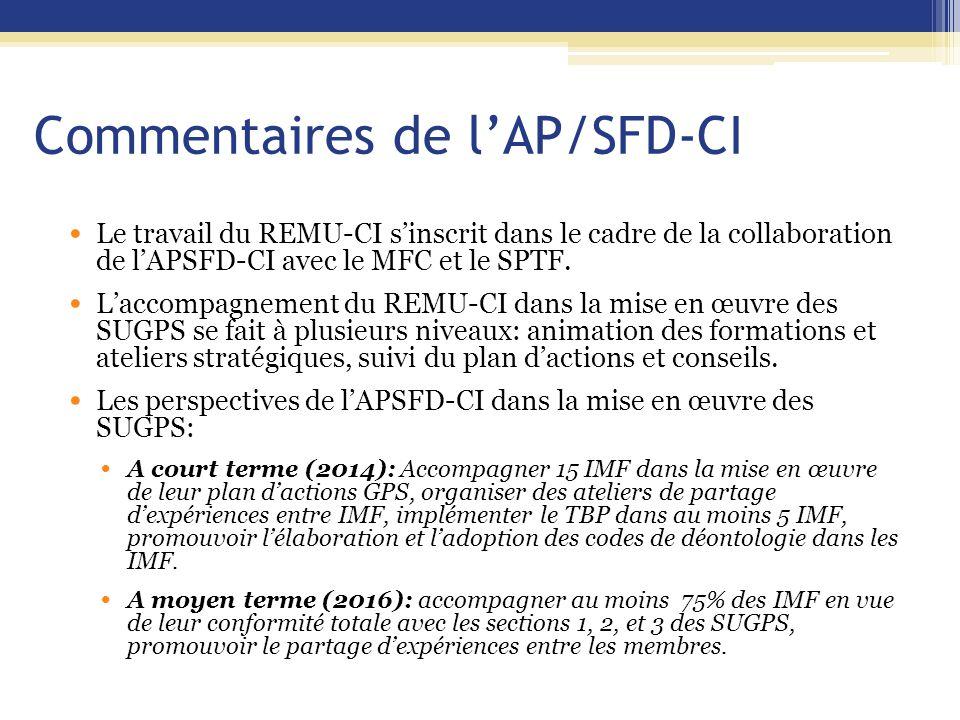 Commentaires de l'AP/SFD-CI Le travail du REMU-CI s'inscrit dans le cadre de la collaboration de l'APSFD-CI avec le MFC et le SPTF.