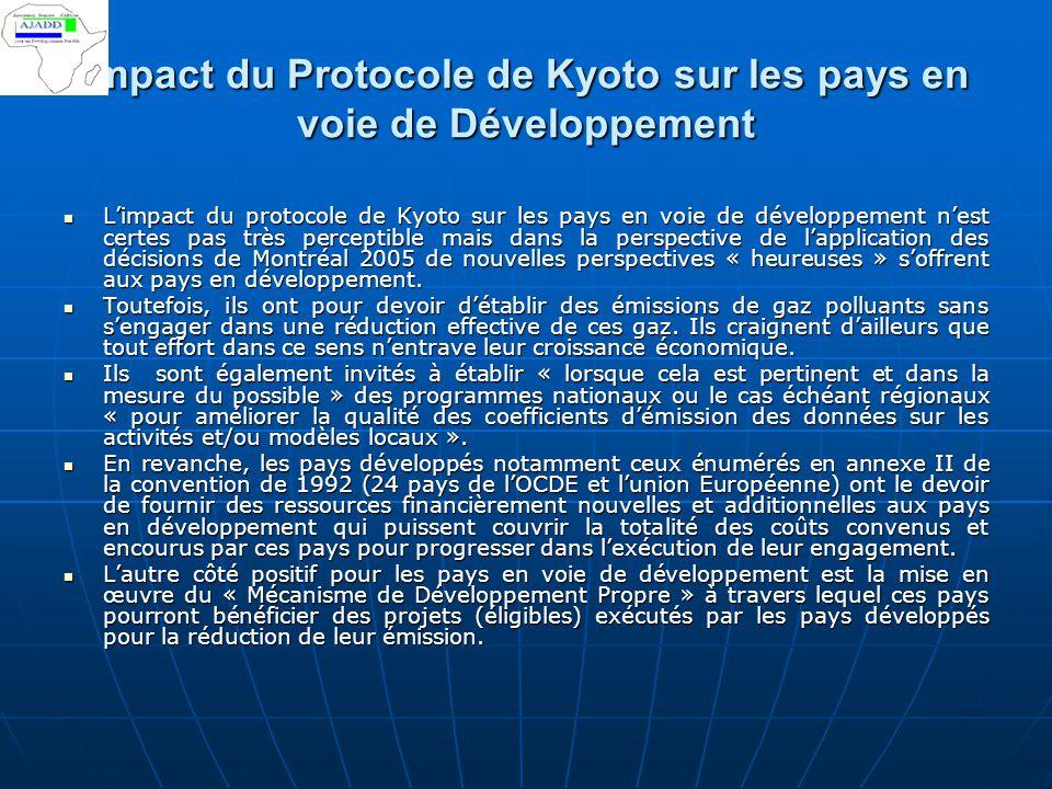 impact du Protocole de Kyoto sur les pays en voie de Développement L'impact du protocole de Kyoto sur les pays en voie de développement n'est certes p