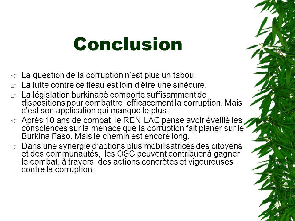 Vision de la corruption par le REN-LAC et les pouvoirs publics POSITION DU REN-LAC ANNEEPOSITION DU GOUVERNEMENT Attention, il y a de la corruption au