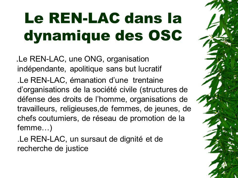 Le REN-LAC dans la dynamique des OSC.