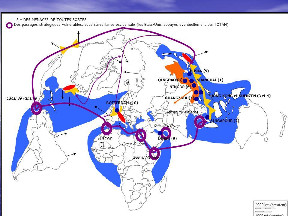 3 – DES MENACES DE TOUTES SORTES Des passages stratégiques vulnérables, sous surveillance occidentale (les Etats-Unis appuyés éventuellement par l'OTA