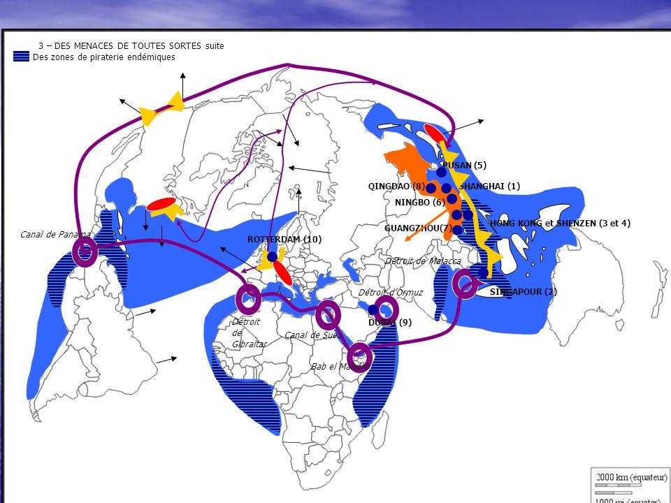 3 – DES MENACES DE TOUTES SORTES suite Des zones de piraterie endémiques 3 – DES MENACES DE TOUTES SORTES suite Des zones de piraterie endémiques ROTT