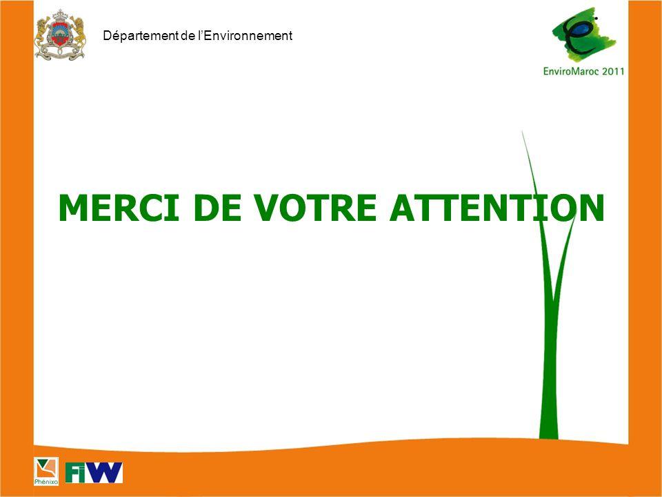 Département de l'Environnement MERCI DE VOTRE ATTENTION