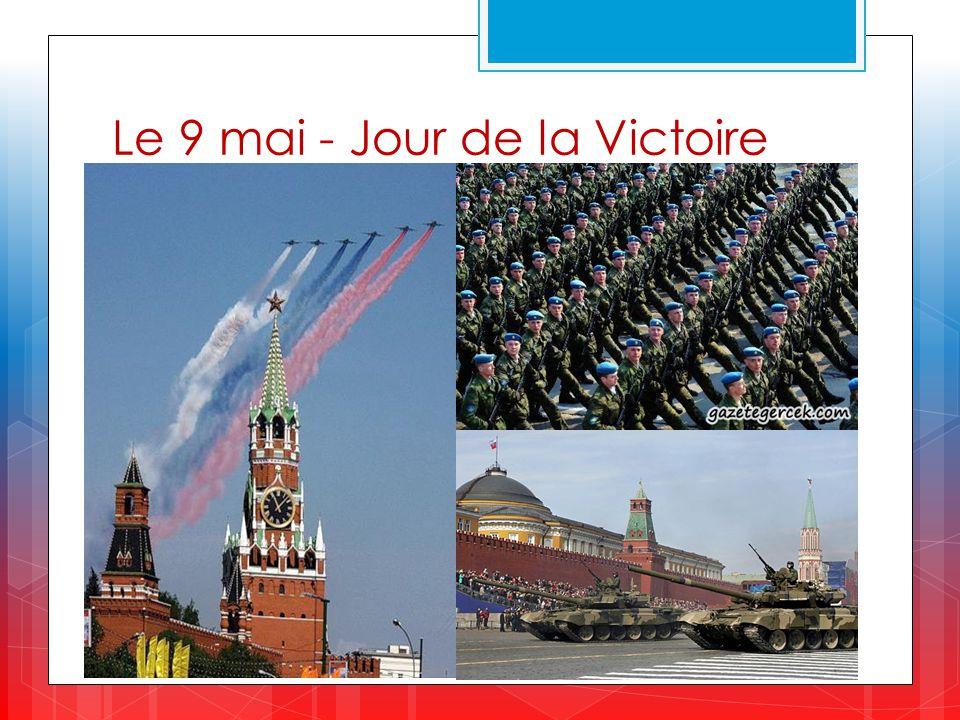 Le 9 mai - Jour de la Victoire