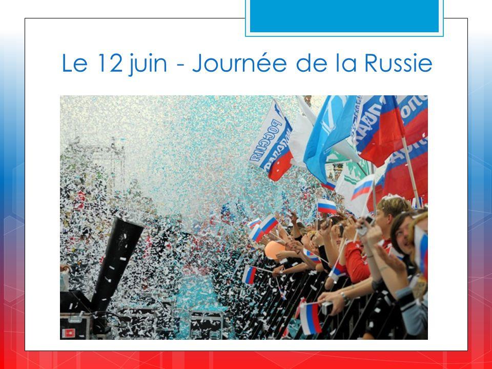Le 12 juin - Journée de la Russie