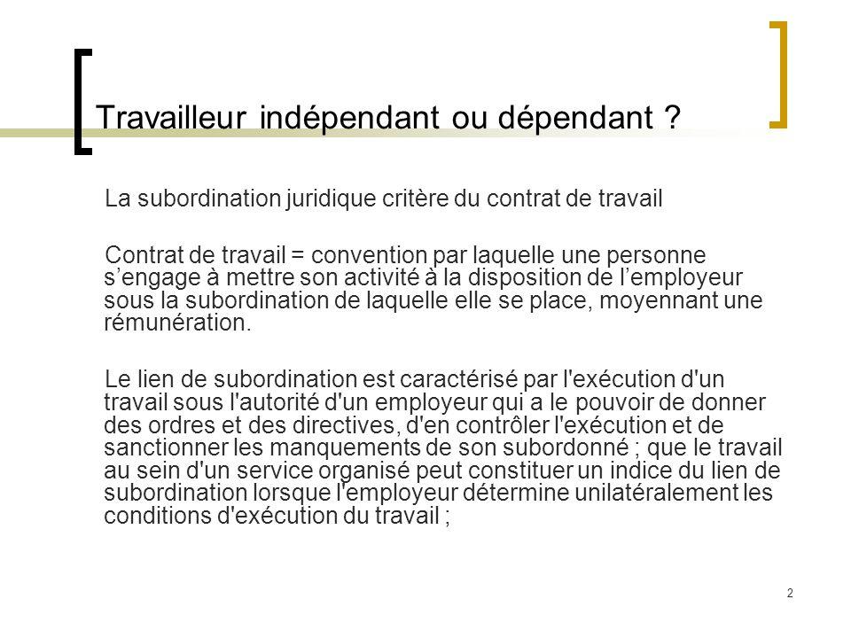 2 Travailleur indépendant ou dépendant .