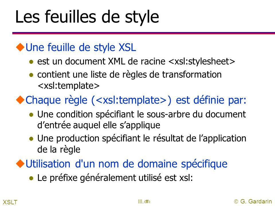  G. Gardarin III.11 Architectures Fichier Base de données Affichage Traitement SERVEURSERVEUR XML Programme XML ASP ou JSP XSL Processeur XSL Afficha