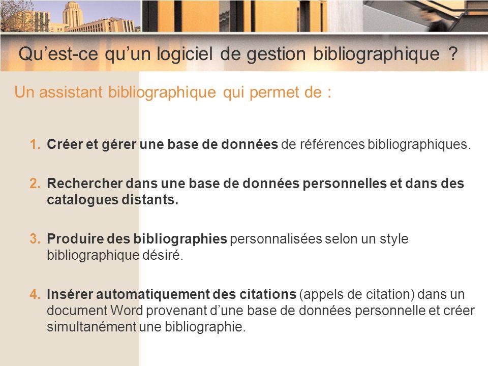 Logiciels de gestion bibliographique Créer et gérer une base de données personnelle de références bibliographiques Trois méthodes d'intégration des données bibliographiques : 1.