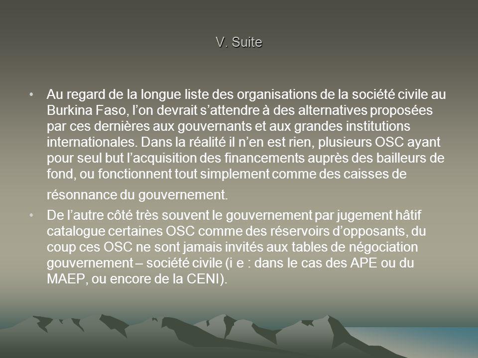 V. Suite Au regard de la longue liste des organisations de la société civile au Burkina Faso, l'on devrait s'attendre à des alternatives proposées par