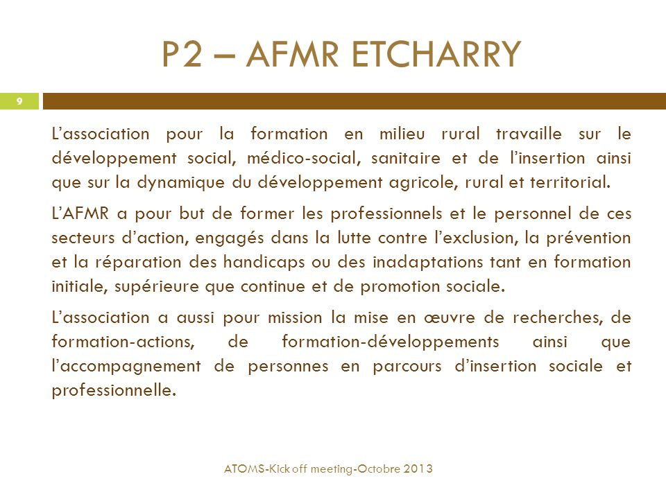 P2 – AFMR ETCHARRY L'association pour la formation en milieu rural travaille sur le développement social, médico-social, sanitaire et de l'insertion a