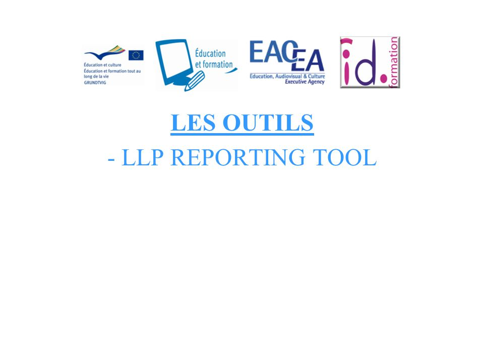 LES OUTILS - LLP REPORTING TOOL