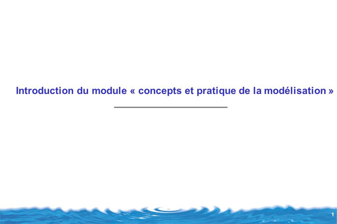 1 Introduction du module « concepts et pratique de la modélisation »
