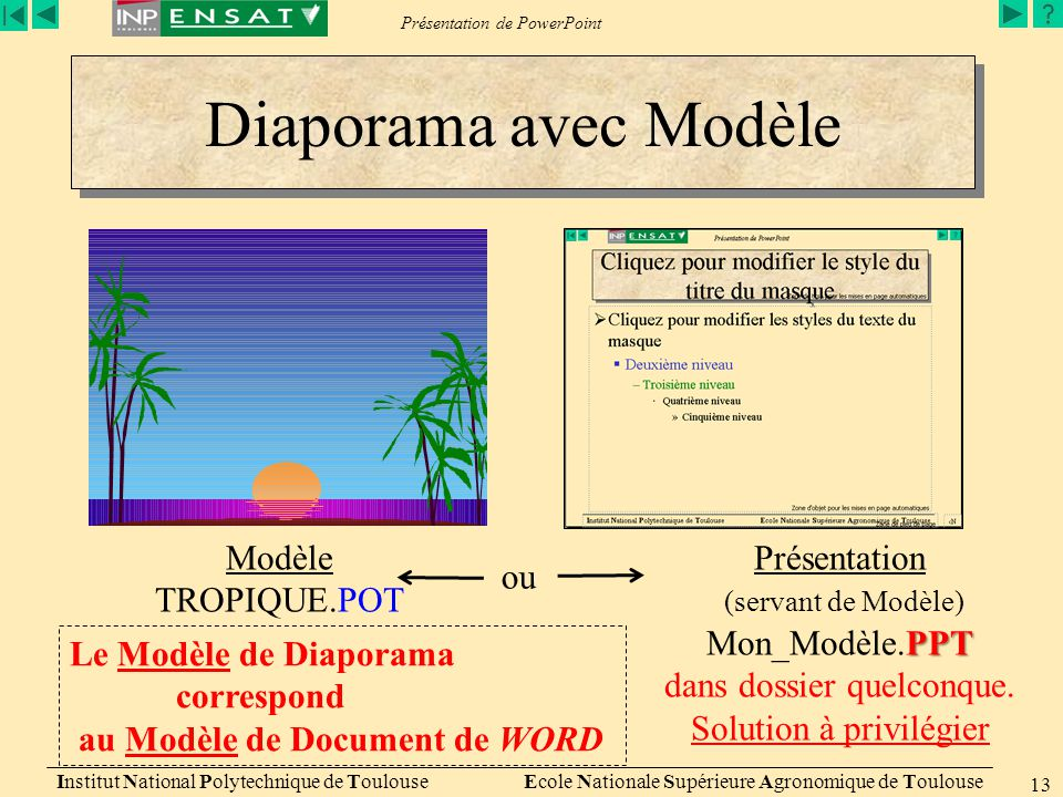 Présentation de PowerPoint Institut National Polytechnique de Toulouse Ecole Nationale Supérieure Agronomique de Toulouse 13 Diaporama avec Modèle Mod