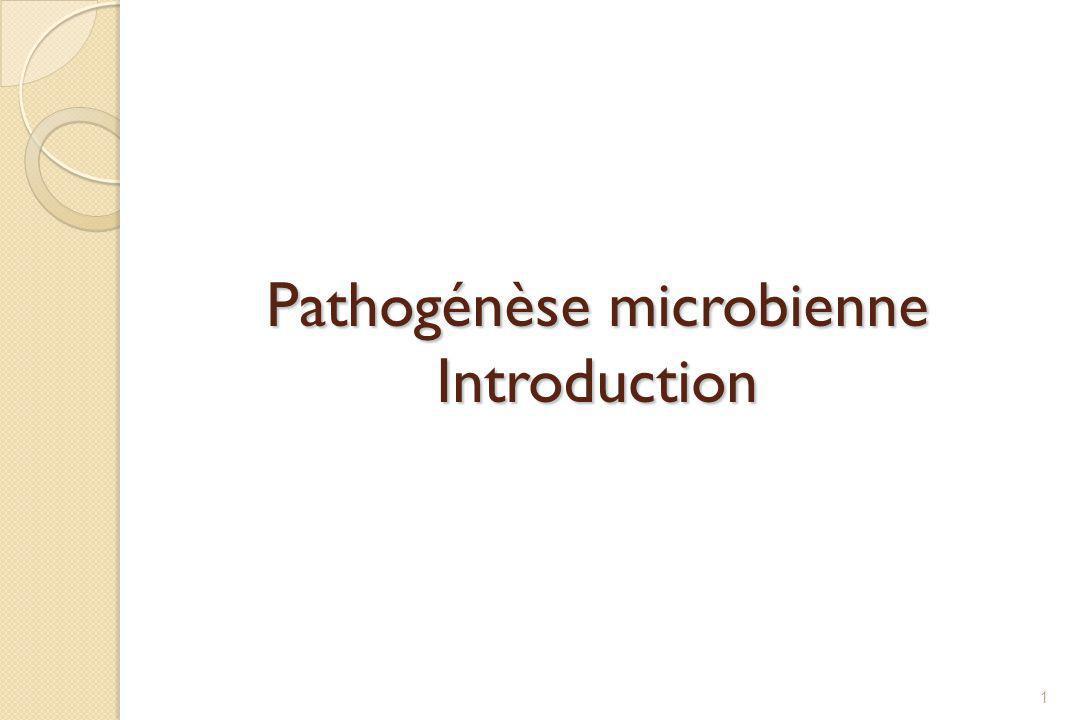 Pathogénèse microbienne Introduction 1