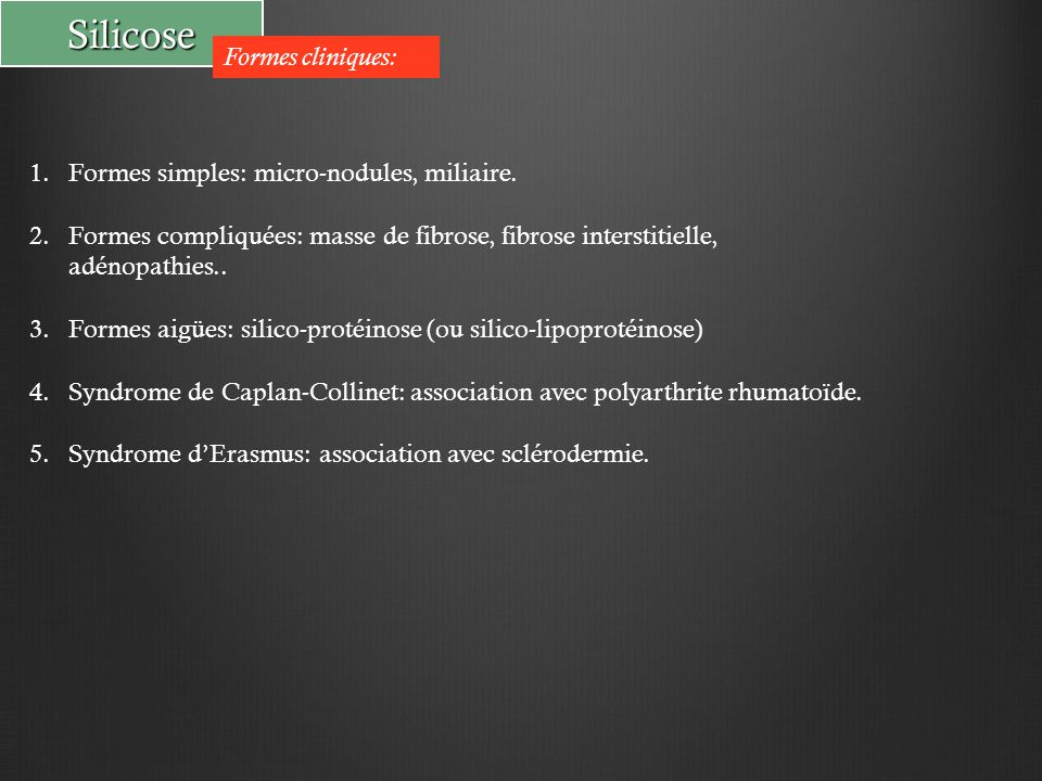 Silicose Formes cliniques: 1.Formes simples: micro-nodules, miliaire.